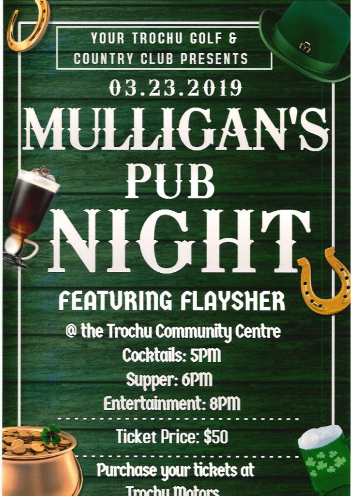 Mulligan's Pub Night, presented by the Trochu Golf & Country Club @ Trochu Community Centre